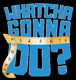 WhatchaGonnaDo? Logo